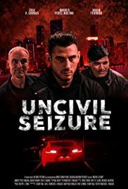Uncivil Seizure