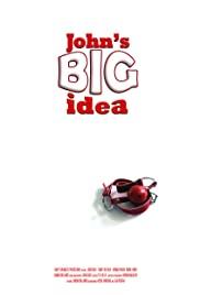 John's Big Idea