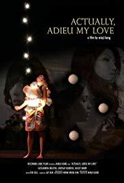 Actually, Adieu My Love