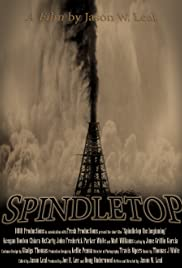 Spindletop: The Beginning