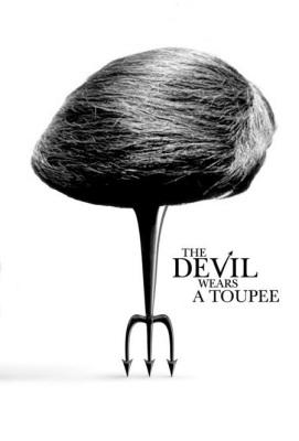 The Devil Wears a Toupee