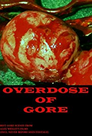 Overdose of Gore