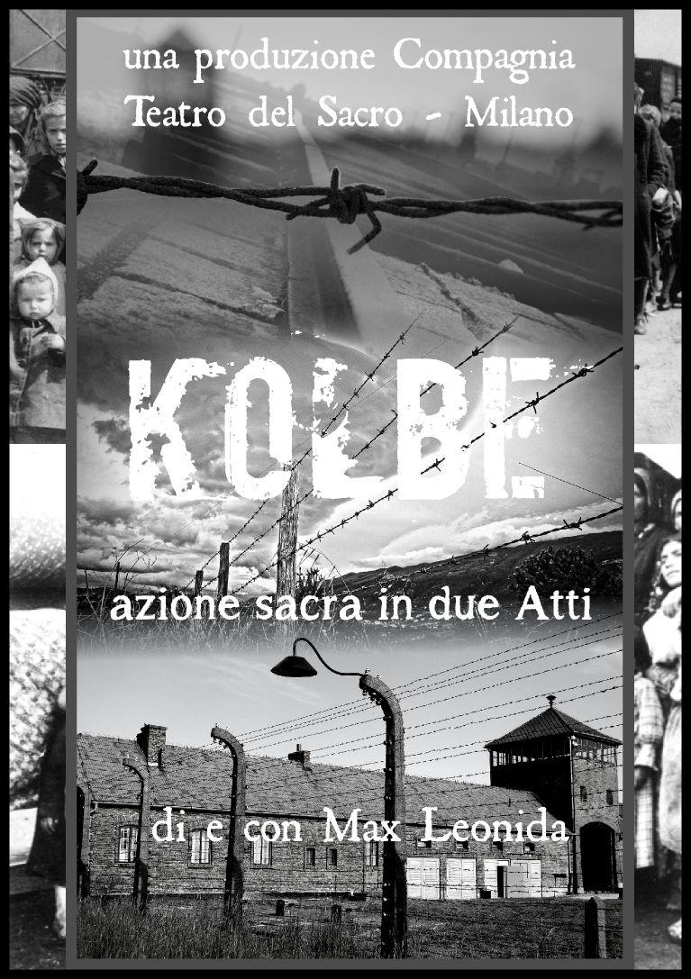 Kolbe - Azione sacra in due parti