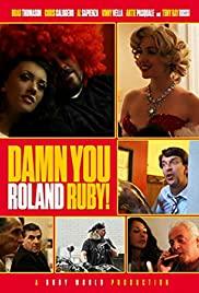Damn You, Roland Ruby!