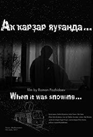 When It Was Snowing...