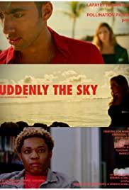 Suddenly the sky
