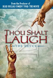 Thou Shalt Laugh the Deuce