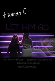 Hannah C: Let Him Go