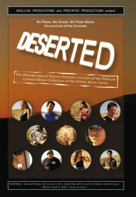 Deserted: The Ultimate Special Deluxe Director's Version of the Platinum Limited Edition Collection of the Online Micro-Series