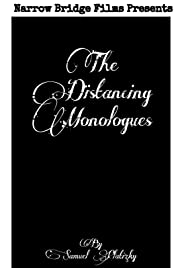 Distancing Monologues