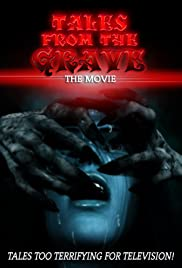 Tales from the Grave: The Movie