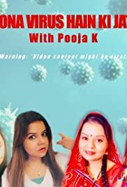 Yeh Corona Virus Hain Ki Jata Nahin with Pooja K