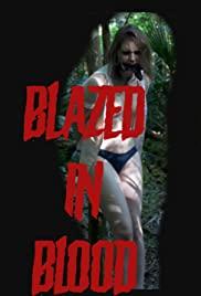 Blazed in Blood