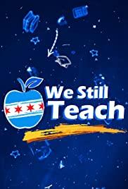 We Still Teach