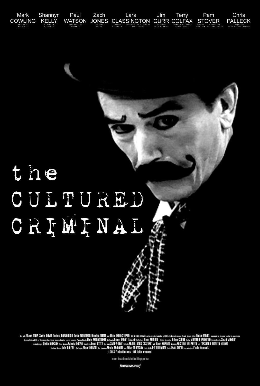 The Cultured Criminal