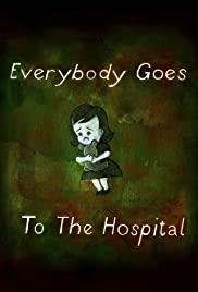 Everybody Goes to the Hospital