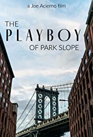 The Playboy of Park Slope