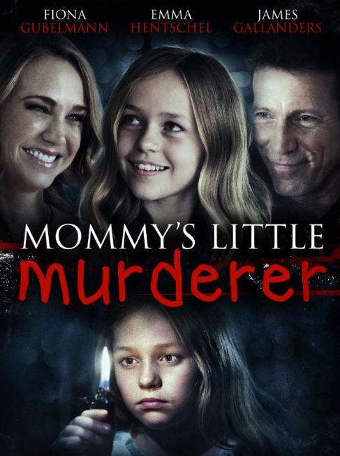 Mommy's Little Girl aka Mommy's Little Murderer
