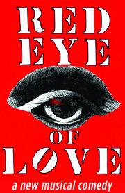 Red Eye of Love (Off Broadway)