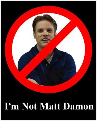 I'm Not Matt Damon