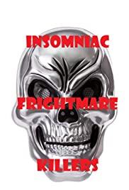 Insomniac Frightmare Killers