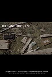 Then Anthropocene