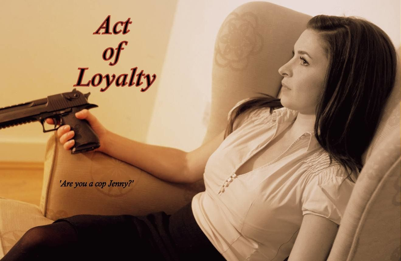 An Act of Loyalty