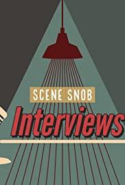 Scene Snob Interviews