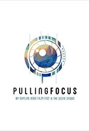 Pulling Focus Podcast