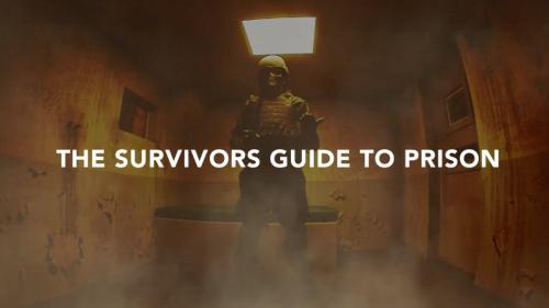 A Survivor's Guide To Prison