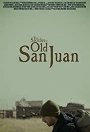 The Sacrifice of Old San Juan