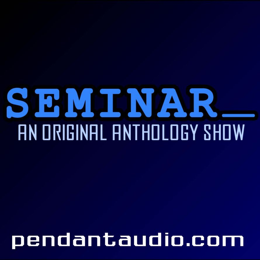 "Seminar 65 - ""The Few, Part 2"""