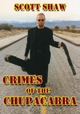 Crimes of the Chupacabra