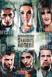 Resurrection of Serious Rogers