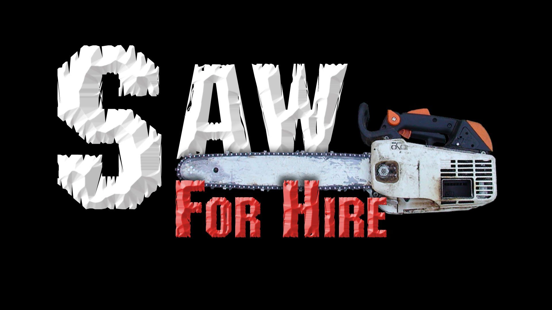Saw for Hire