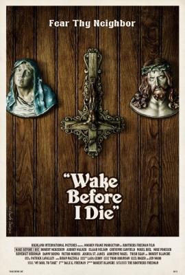 Wake Before I Die