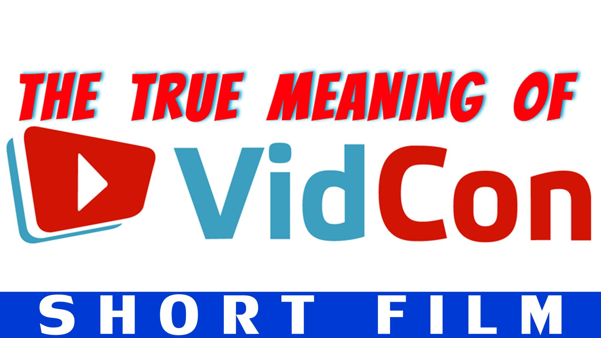 The True Meaning of VidCon (Short Film) Feat. YouTubers