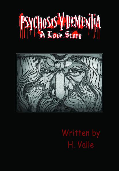 Psychosis Y Dementia - A Love Story