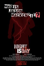 Night Is Day: The Movie