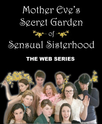Mother Eve's Secret Garden of Sensual Sisterhood