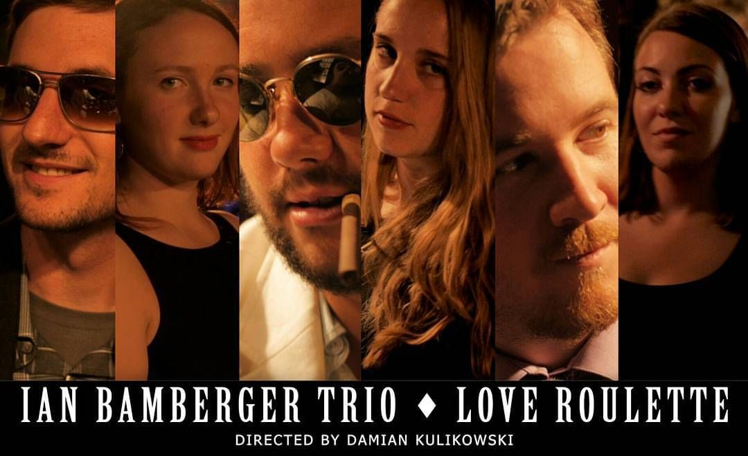 Love Roulette - Ian Bamberger Trio