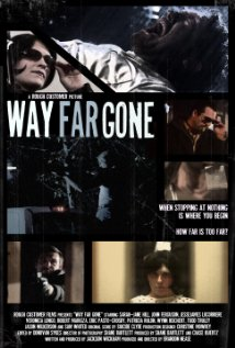 Way Far Gone