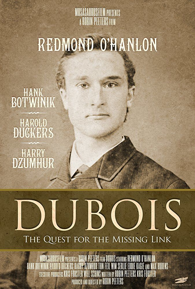 Dubois: The Quest for the Missing Link