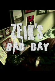 Zeik's Bad Day