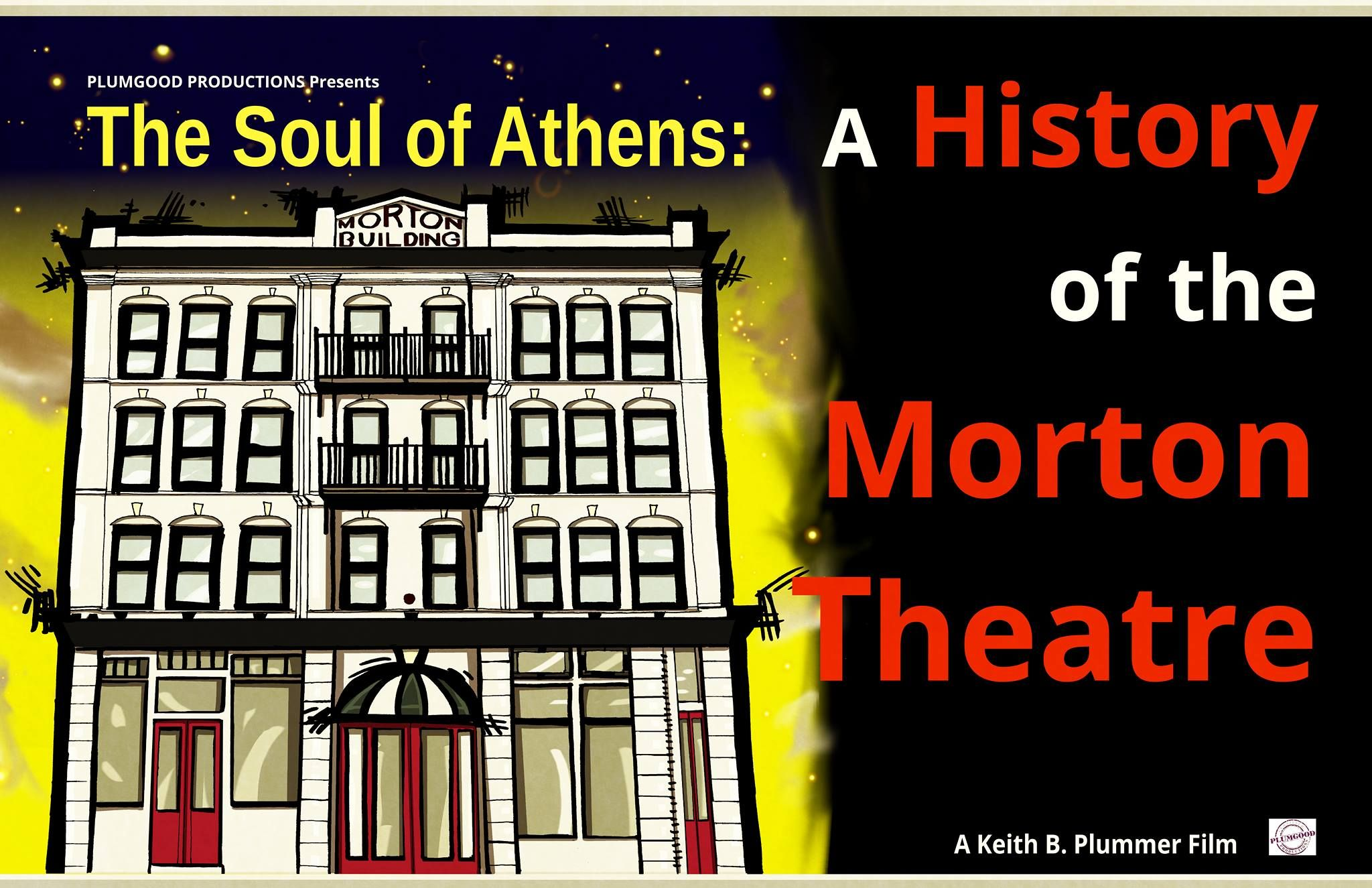The Soul of Athens: A History of the Morton Theatre