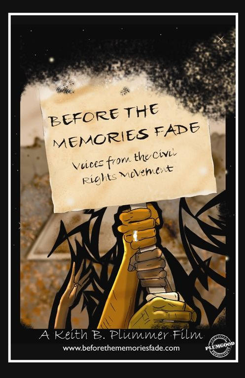 Before the Memories Fade: Voices from the Civil Rights Movement