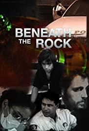 Beneath the Rock