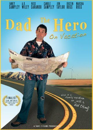 Dad the Hero on Vacation