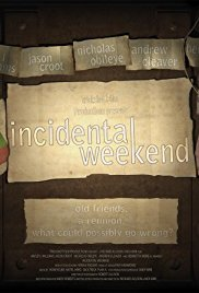 Incidental Weekend