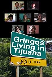 Gringos Living in Tijuana